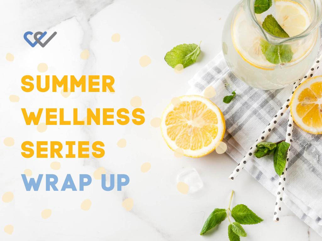 Summer Wellness Series Wrap Up